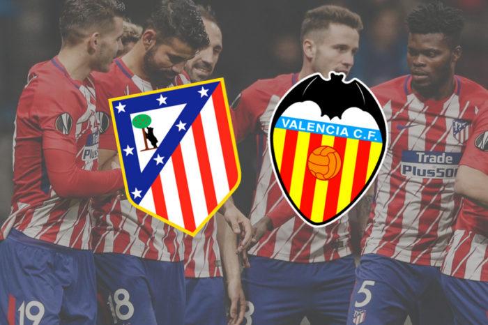 Atletico Madrid – Valencia